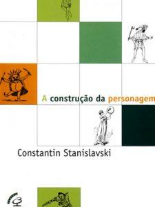A-Construção-da-Personagem-Constantin-Stanislavski-570x760
